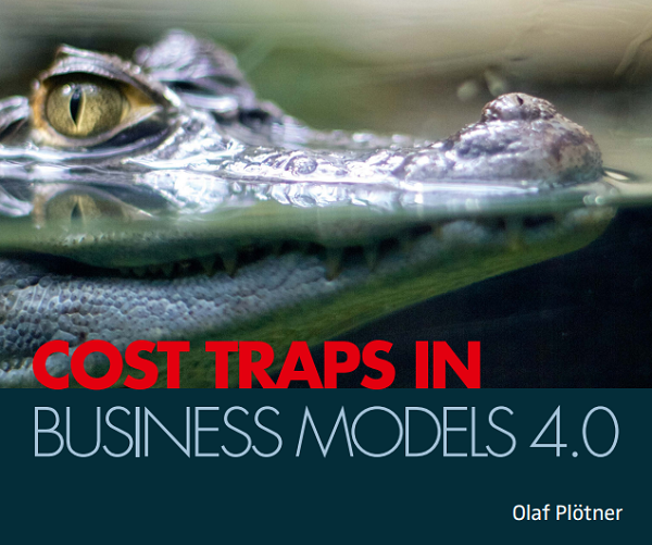 Cost Traps in Business Models 4.0